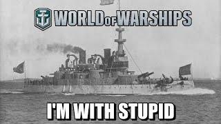 World of Warships - I'm With Stupid thumbnail