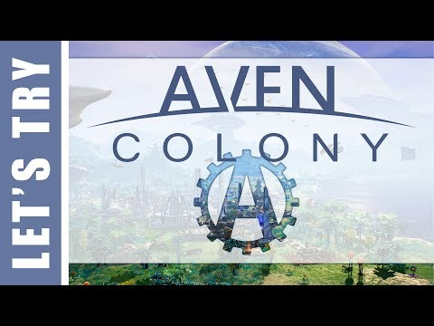 Let's Play Aven Colony 1