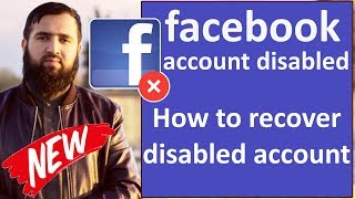 facebook account disabled || how to recover facebook disabled account 2019 || Sami bhai