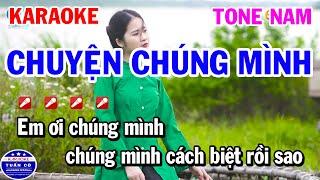 Karaoke Chuyện Chúng Mình Tone Nam Ngọc Sơn Nhạc Sống Rumba