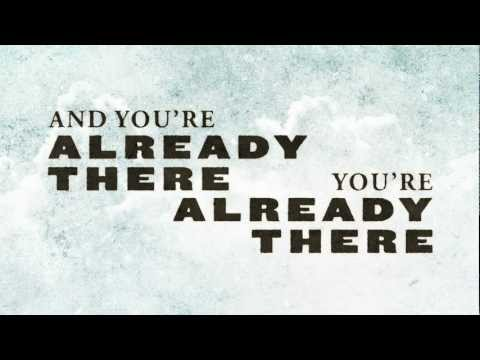Casting Crowns - Already There (Official Lyric Video)