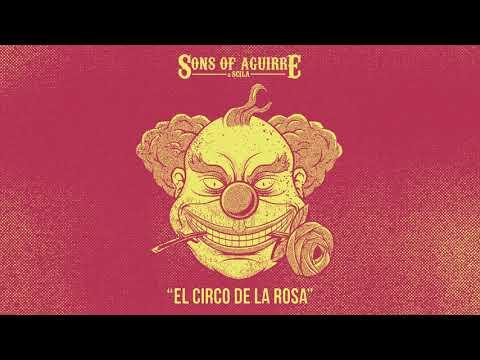 """sons-of-aguirre-&-scila---""""el-circo-de-la-rosa""""-[audio-oficial]"""