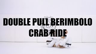 DOUBLE PULL BERIMBOLO CRAB RIDE