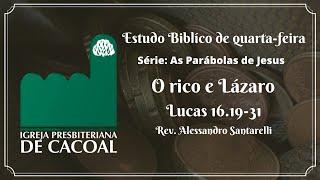 Série: As Parábolas de Jesus - O rico e Lázaro