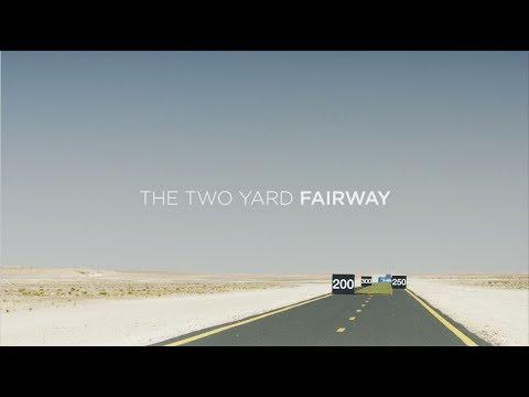 The Two Yard Fairway