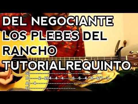 DEL Negociante - Los Plebes del Rancho de Ariel Camacho - Tutorial - REQUINTO - Como tocar Guitarra