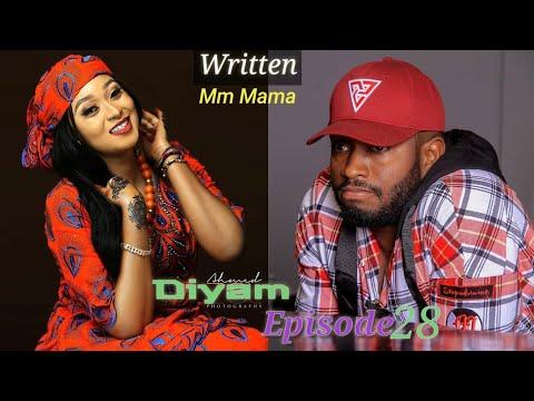 Diyam Part 28 Latest Hausa Novels April 01/2020
