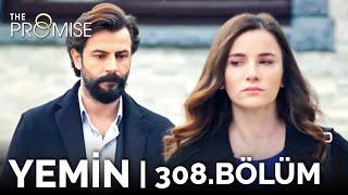 Yemin 308. Bölüm | The Promise Season 3 Episode 308