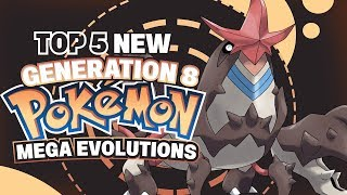 Top 5 Potential New Mega Evolutions For Pokemon Switch 2019 (generation 8)