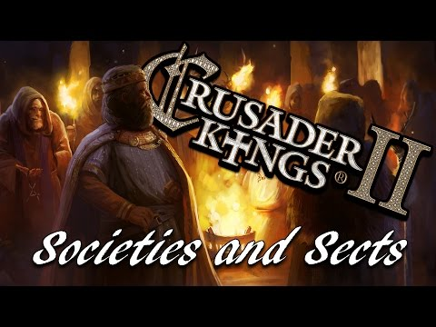 CKII - Babi's Guide: Societies And Sects | Crusader Kings II Monks & Mystics Tutorial