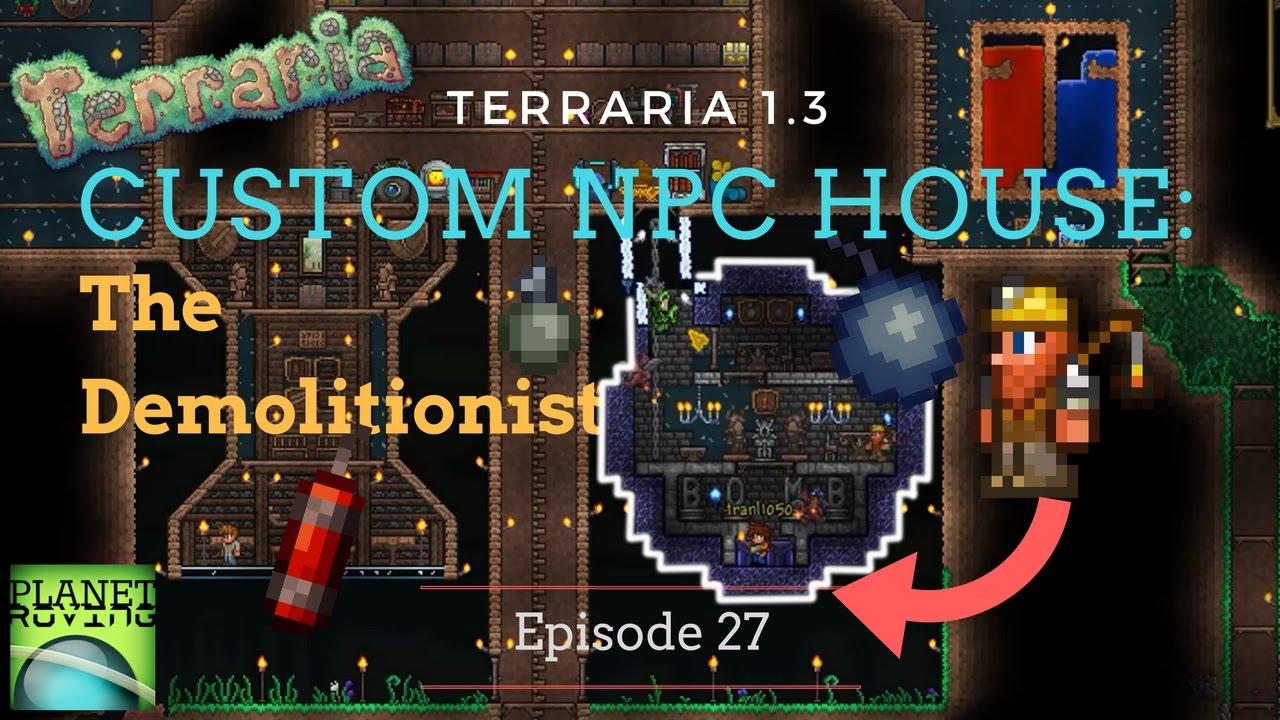 Terraria 1 3 custom npc house the demolitionist timelapse 27