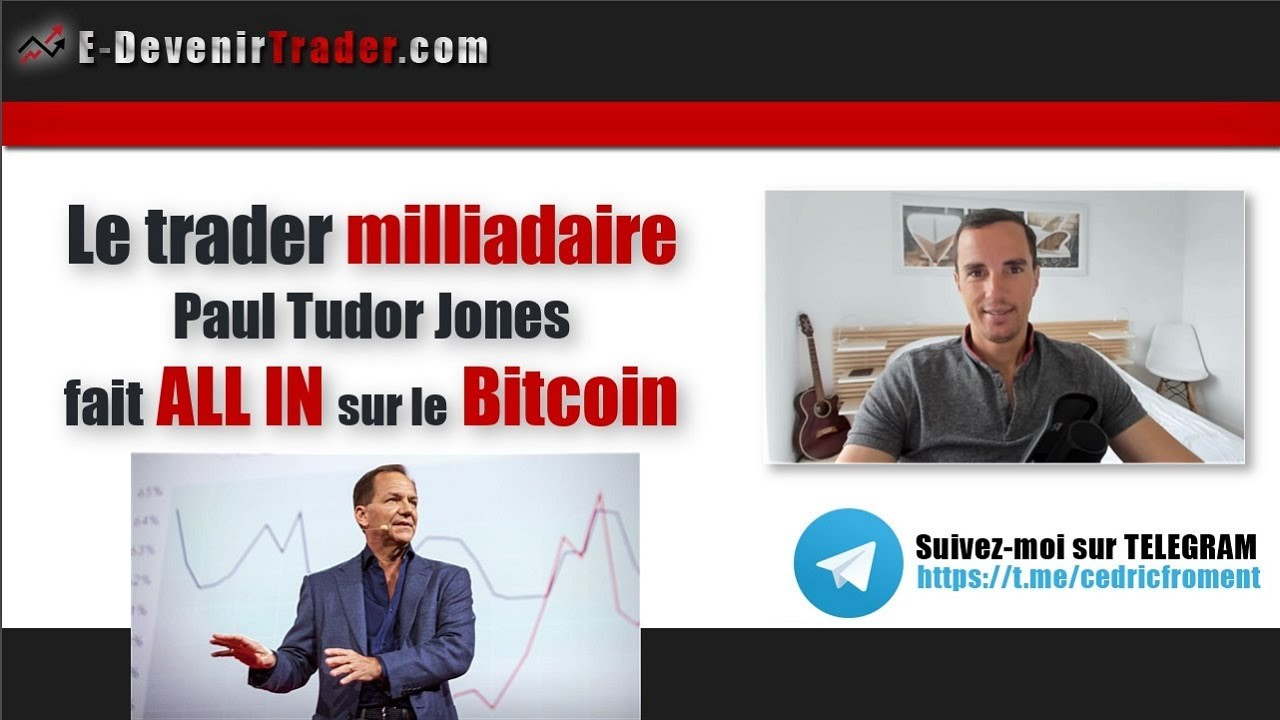 Le trader milliardaire Paul Tudor Jones fait ALL IN sur le Bitcoin 1