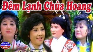 Cai Luong Dem Lanh Chua Hoang (Minh Vuong, Le Thuy)