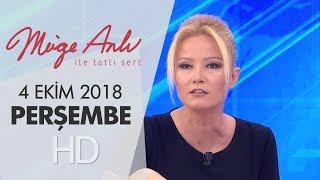 Müge Anlı İle Tatlı Sert 4 Ekim 2018 | Perşembe