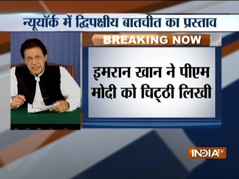 Pak PM Imran Khan writes to PM Narendra Modi, calls for resumption of peace dialogue