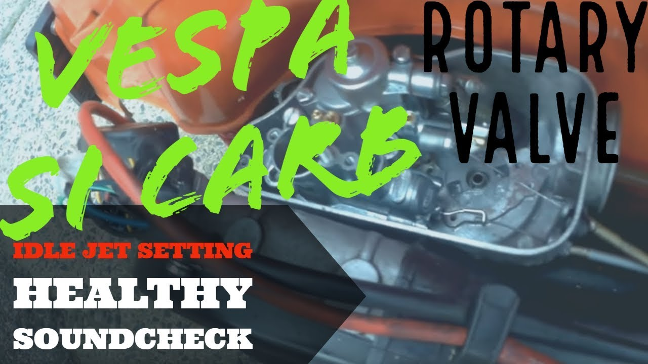 Vespa Idle Jet Setting 2lean Healthy Soundcheck Si Carb Rotary Px 200 Disc Wiring Diagram Valve 3a 5 Fmpguides
