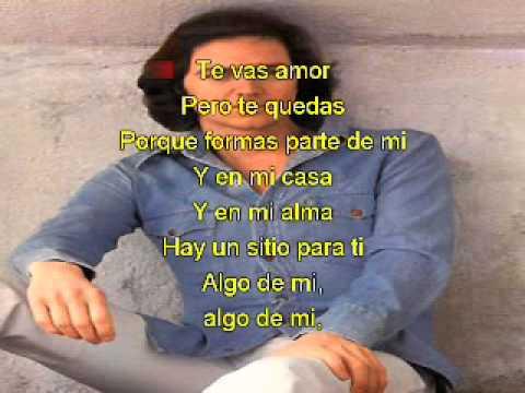Camilo Sesto Algo De Mi Con Letra Youtube