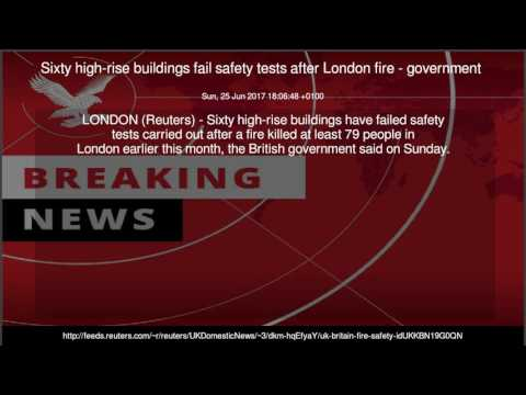 Sixty high-rise buildings fail safety tests after London fire - government