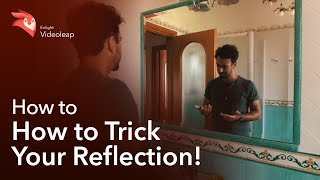 Enlight Videoleap: How to Trick your Reflection!