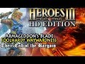 Heroes of Might & Magic 3 HD | Armageddon's Blade | Foolhardy Waywardness | Their End of the Bargain