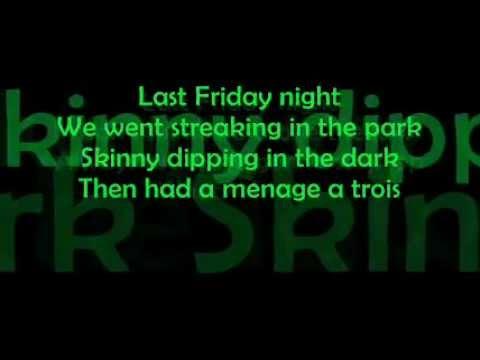 KATY PERRY - LAST FRIDAY NIGHT (T.G.I.F.) LYRICS