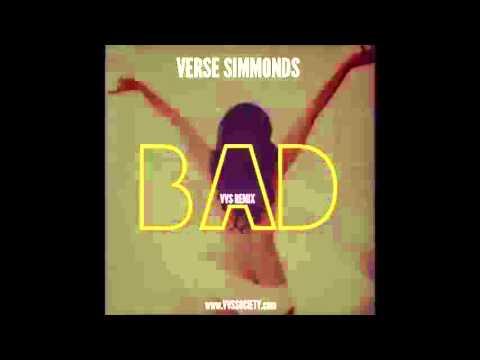Verse Simmonds - Bad (Remix)