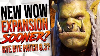 IS THIS THE END? No More Patch 8.3? NEW WoW Expansion Sooner Than YOU THINK!