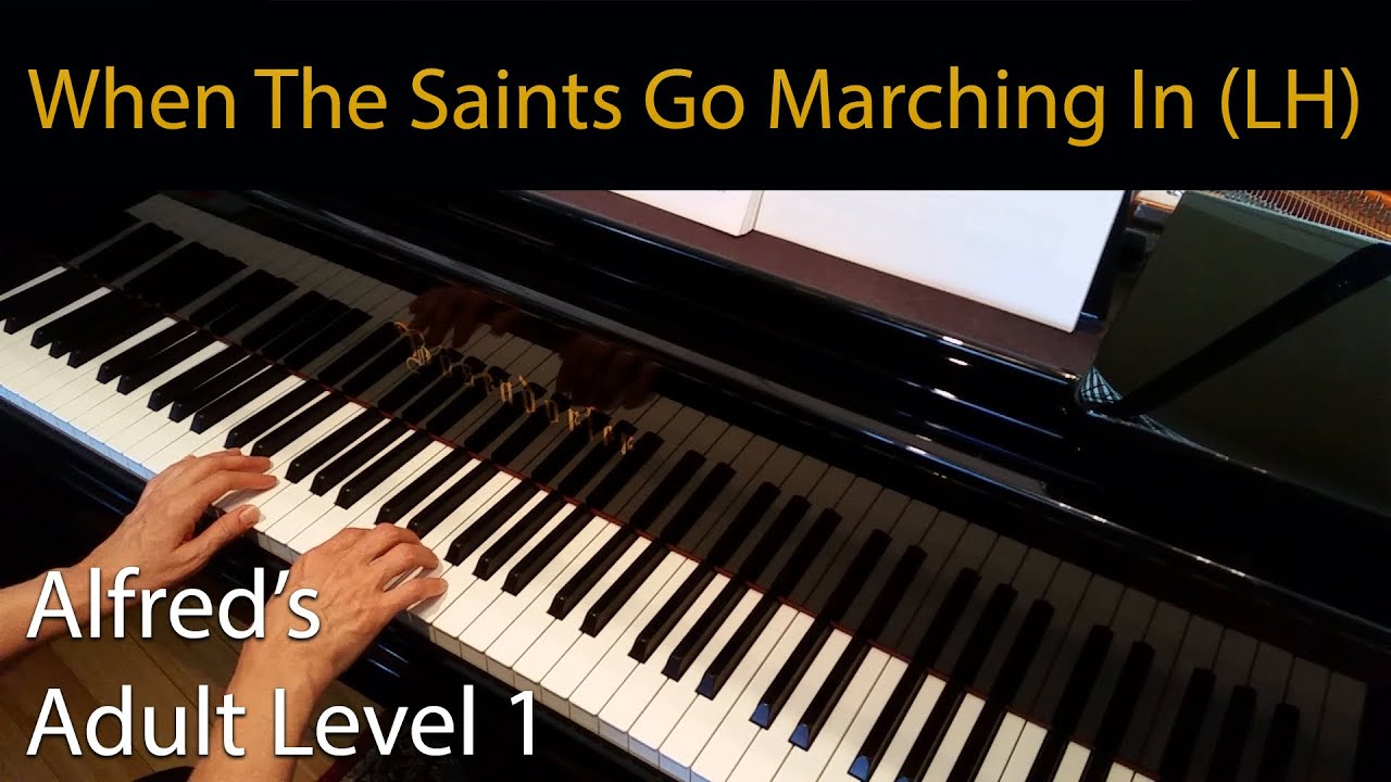 When the saints go marching in lh elementary piano solo when the saints go marching in lh elementary piano solo alfreds adult level 1 hexwebz Choice Image