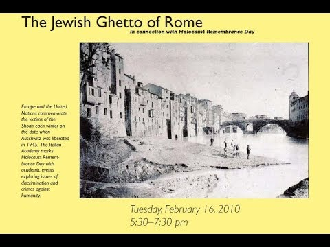 "Conference  ""Rome's Jewish Ghetto,"" Feb 16, 2010"