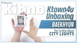 "🎁Unboxing & Giveaway EXO BAEKHYUN ""CITY LIGHTS"" KIHNO, the 1st mini album 엑소 백현 언박싱 Kpop Ktown4u"