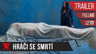 Hráči se smrtí (2017) - Full HD trailer #3 - české titulky