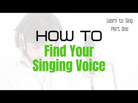 How to Find Your Singing Voice – Learn How to Sing Part 1