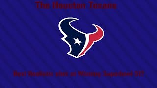 The Houston Texans Best Realistic Shot at winning Superbowl 51 | The Texans Have A chance!
