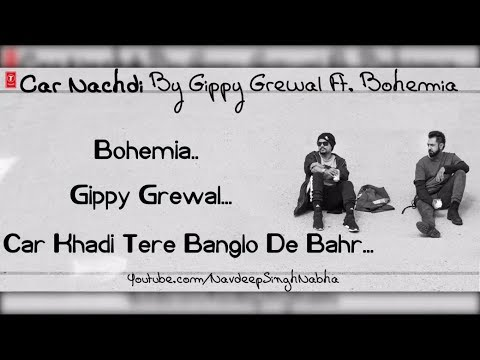 BOHEMIA & GIPPY - Full HD Lyrics Video of 'Car Nachdi' By