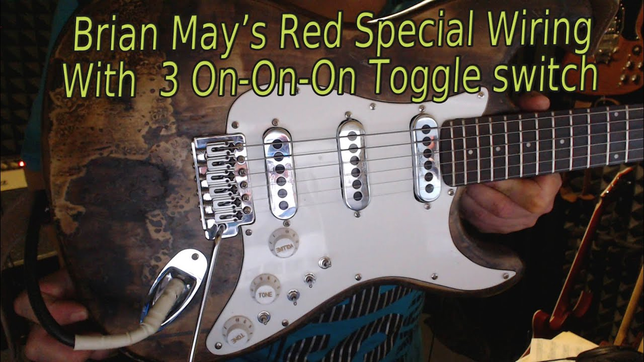 Brian May Red Special Guitar Wiring With 3 On-on-on Toggle Switch  U0026 Ptb Tone Control