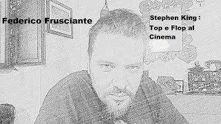 Federico Frusciante: Stephen King - Meglio e Peggio al Cinema