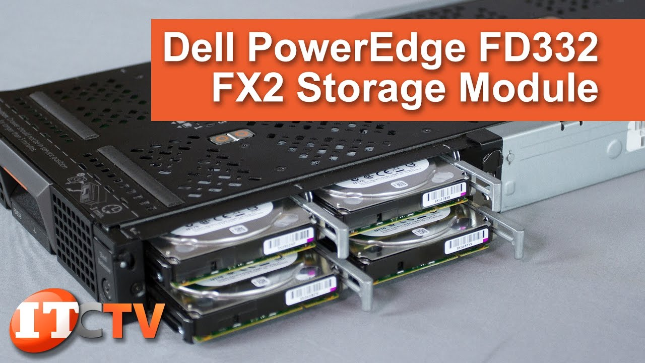 Dell PowerEdge FD332 Storage Block for the FX2 | IT Creations