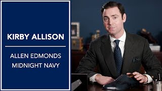 Allen Edmonds Navy Review: Which Color Should I Choose? | Kirby Allison