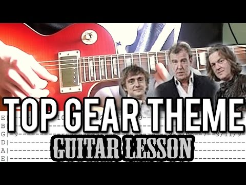 Top Gear Theme Song (Jessica) - Guitar Lesson (With Tabs)