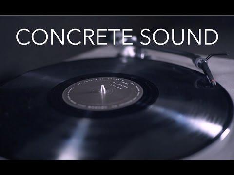 CONCRETE SOUND - Concrete Turntable Projet