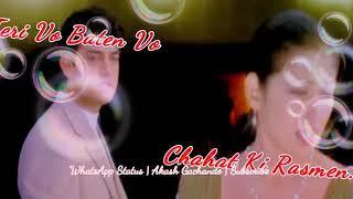 Teri Woh Baatein Chahat Ki Rasme Love ringtone only