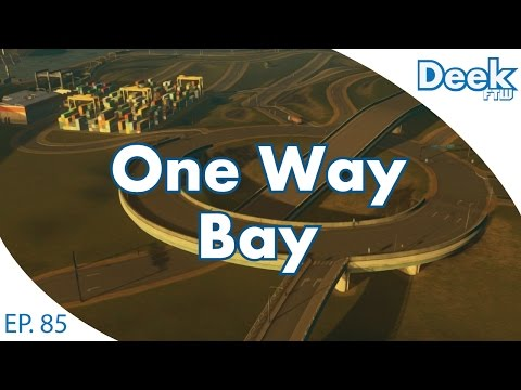 One Way Bay Ep.85 - Slam Dunk Roundabout? - Connecting Cargo Transfer Stations - Cities Skylines