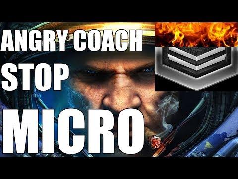 ANGRY COACH #22   STOP MICRO (Silver Terran)