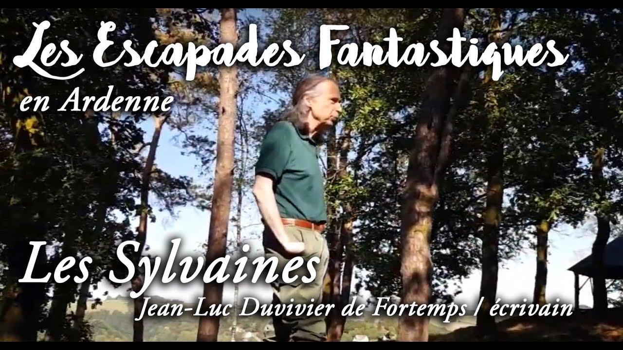 Escapades Fantastiques Ardennes - Les Sylvaines par Jean-Luc Duvivier de Fortemps