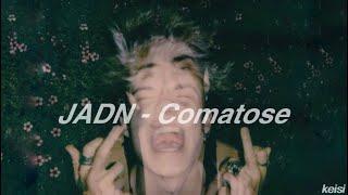 comatose | jadn -lyrics-
