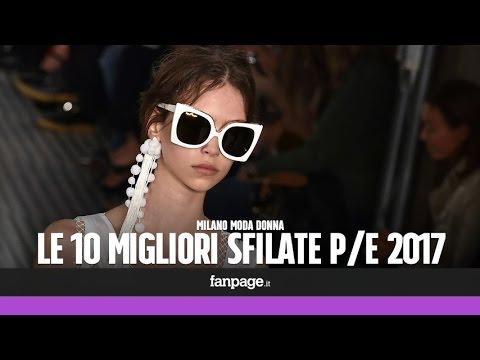 Le 10 migliori sfilate della Milano Fashion Week P/E 2017