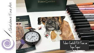 REAL TIME: Faber-Castell Pitt Pens on Yupo Paper