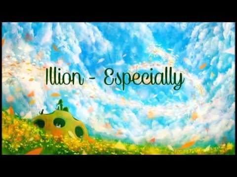 Illion - Especially (lyrics)