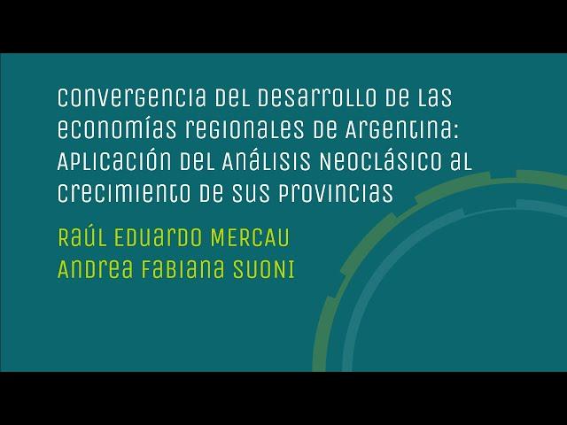 Convergencia del desarrollo de las economías regionales de Argentina