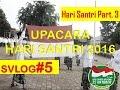 Santri Vlog #5 : Hari Santri Nasional Part. 3 ( Upacara Hari Santri di Pondok)